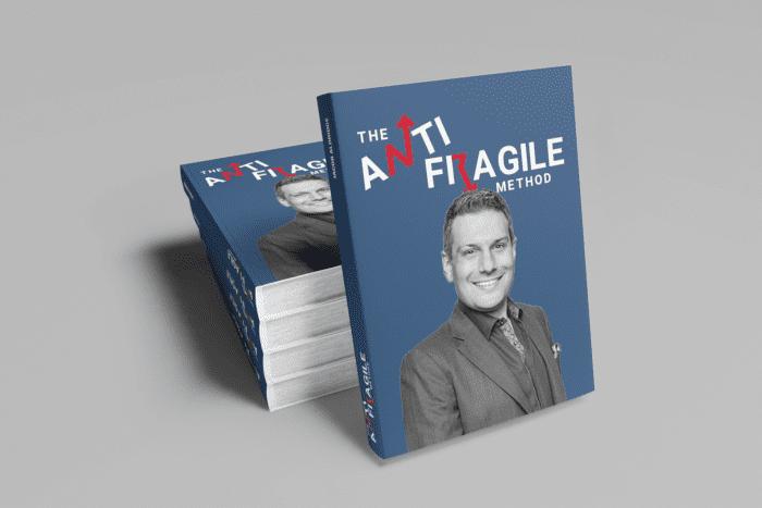 The Anti Fragile Method
